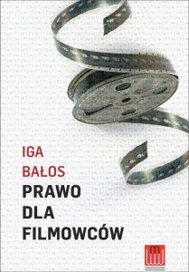 iga-balos_prawo-dla-filmowcow_okladka